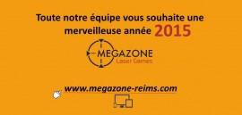Le Megazone vous souhaite une bonne année 2015